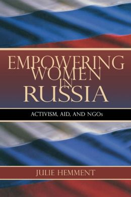 Empowering Women in Russia: Activism, Aid, and NGOs