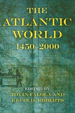 Atlantic World: 1450-2000
