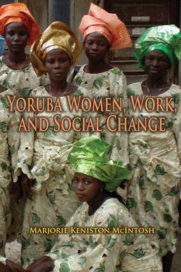 Yoruba Women, Work, and Social Change