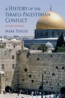 A History of the Israeli-Palestinian Conflict: Second Edition
