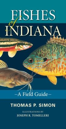 Fishes of Indiana: A Field Guide