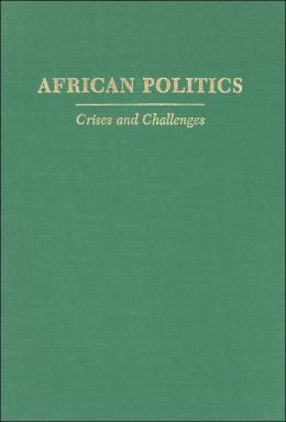 African Politics: Crises and Challenges