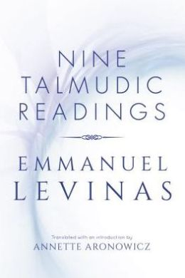 Nine Talmudic Readings by Emmanuel Levinas
