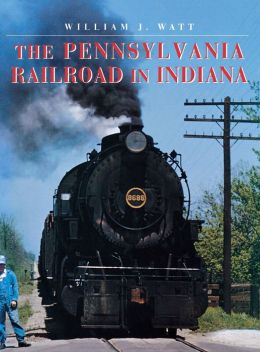 Pennsylvania Railroad in Indiana