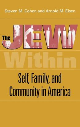 Jew Within: Self, Family and Community in America