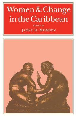 Women & Change In The Caribbean