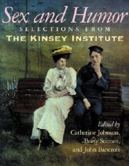 Sex and Humor: Slections From The Kinsey Institute