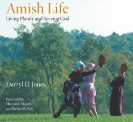 Amish Life: Living Plainly and Serving God