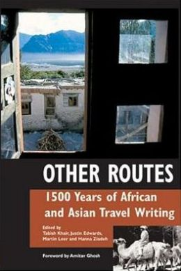 Other Routes: African and Asian Travel Writings from before 1900
