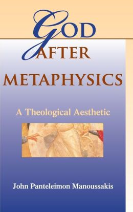 God after Metaphysics: A Theological Aesthetic