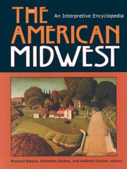 American Midwest: An Interpretive Encyclopedia
