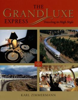 Grandluxe Express: Traveling in High Style