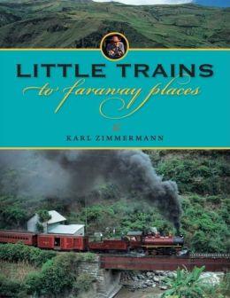 Riding the World's Narrow-Gauge Railways