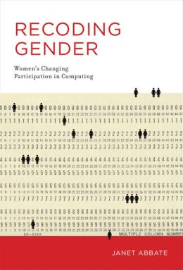 Recoding Gender: Women's Changing Participation in Computing