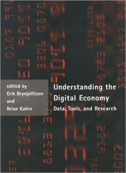 Understanding the Digital Economy: Data, Tools, and Research