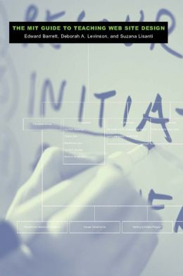 The MIT Guide to Teaching Web Site Design