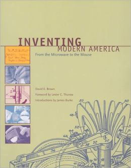 Inventing Modern America: From the Microwave to the Mouse