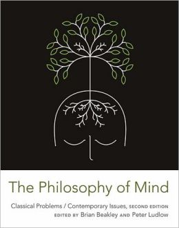 The Philosophy of Mind: Classical Problems/Contemporary Issues