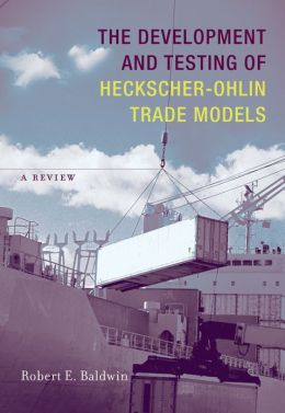 The Development and Testing of Heckscher-Ohlin Trade Models: A Review