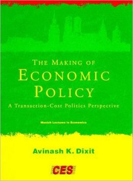 The Making of Economic Policy: A Transaction Cost Politics Perspective