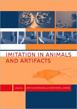 Imitation in Animals and Artifacts