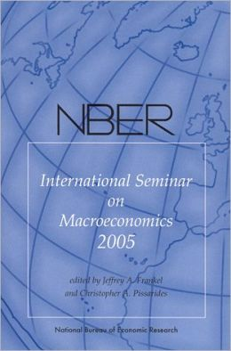 NBER International Seminar on Macroeconomics 2005