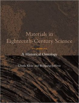 Materials in Eighteenth-Century Science: A Historical Ontology
