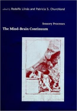 Mind-Brain Continuum: Sensory Processes
