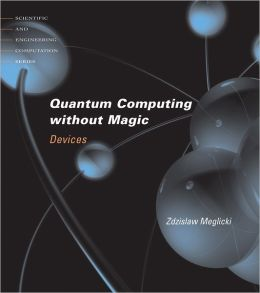 Quantum Computing without Magic: Devices