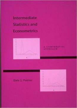 Intermediate Statistics and Econometrics: A Comparative Approach