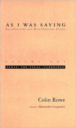 As I Was Saying: Recollections and Miscellaneous Essays
