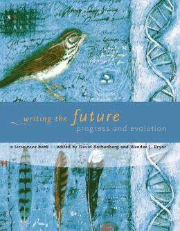 Writing the Future: Progress and Evolution