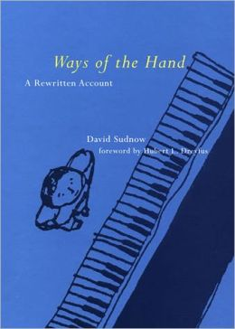 Ways of the Hand: A Rewritten Account