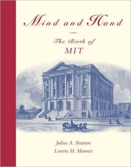 Mind and Hand: The Birth of MIT