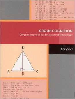 Group Cognition: Computer Support for Building Collaborative Knowledge