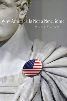 Why America Is Not a New Rome