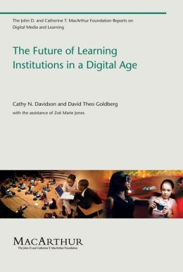 The Future of Learning Institutions in a Digital Age