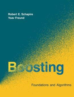 Boosting: Foundations and Algorithms (PagePerfect NOOK Book)
