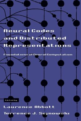 Neural Codes and Distributed Representations: Foundations of Neural Computation