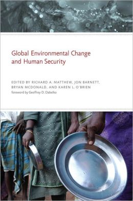 Global Environmental Change and Human Security