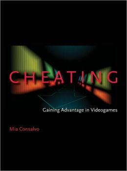 Cheating: Gaining Advantage in Videogames