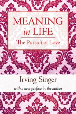 Meaning in Life, Volume 2: The Pursuit of Love