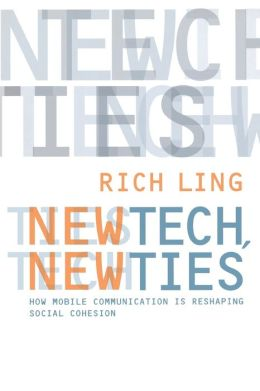 New Tech, New Ties: How Mobile Communication Is Reshaping Social Cohesion