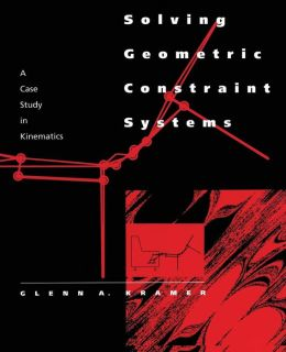 Solving Geometric Constraint Systems: A Case Study in Kinematics