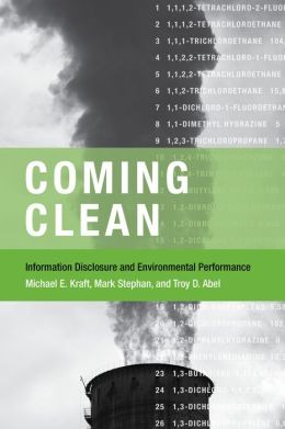 Coming Clean: Information Disclosure and Environmental Performance