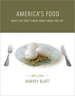 America's Food: What You Don't Know about What You Eat
