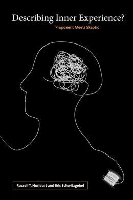 Describing Inner Experience?: Proponent Meets Skeptic