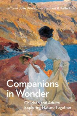 Companions in Wonder: Children and Adults Exploring Nature Together