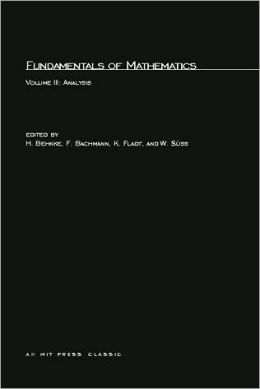 Fundamentals of Mathematics, Volume III: Analysis