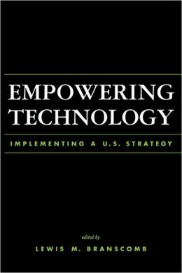Empowering Technology: Implementing a U.S. Policy